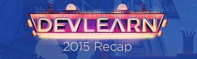 blog_DevLearn2015recap