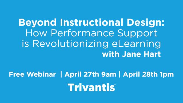 Trivantis | Free Webinar Sign Up - Beyond Instructional Design